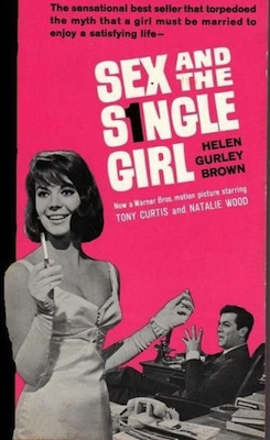 sex-and-the-single-girl-helen-gurley-brown-e1344958723769
